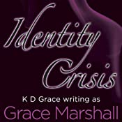 Identity Crisis: Executive Decision Series, Book 2 | Grace Marshall