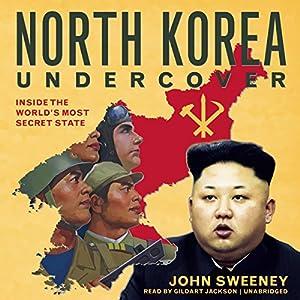 North Korea Undercover Audiobook