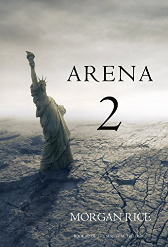 Arena 2 (Book #2 in the Survival