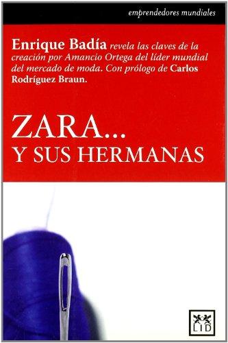 Zara y sus hermanas (Historia Empresarial) (Spanish Edition)