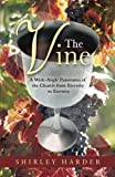 The Vine, Shirley Harder, 1490817115