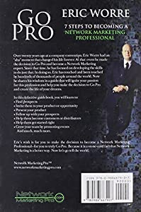Go Pro: 7 Steps to Becoming a Network Marketing Professional from Network Marketing Pro Inc.