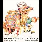 Wilford Gordon McDonald Partridge   Mem Fox