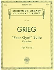"""""""Peer Gynt"""" Suite (Complete): Schirmer Library of Classics Volume 2008 Piano Solo"""