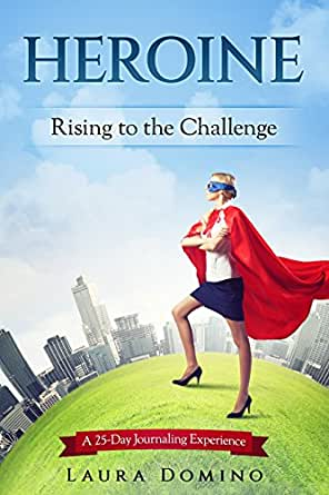 Heroine: Rising to the Challenge (English Edition) eBook: Domino ...