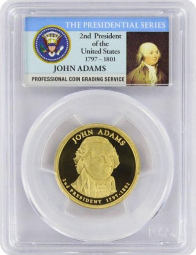 2007 Adams Presidential S Proof Presidential Dollar PR-69 PCGS