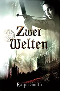 Book Zwei Welten: Volume 1 (Seal of the King)
