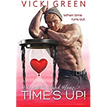 Time's Up! (A Romantic Standalone)