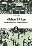 img - for Michael Milken: Dethroning the 'Junk Bond King' book / textbook / text book