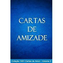 Cartas de Amizade (1001 Cartas de Amor Livro 2) (Portuguese Edition)