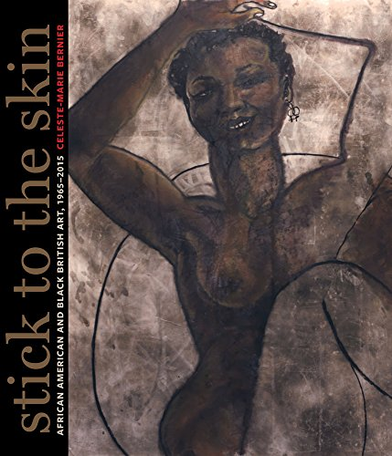 Search : Stick to the Skin: African American and Black British Art, 1965-2015