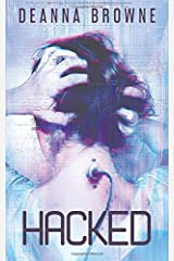 Hacked: Book 3 of the Hard Wired Trilogy Paperback