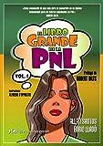 El Libro Grande De La PNL / The Big Book Of NLP (Spanish Edition)