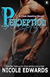 Perception (Club Destiny Book 6)
