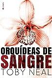 Orquídeas de sangre (Spanish Edition)