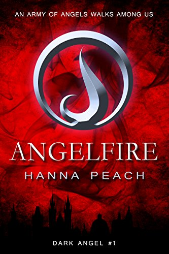 Amazon angelfire a young adult fantasy dark angel saga book 1 angelfire a young adult fantasy dark angel saga book 1 by peach fandeluxe Choice Image