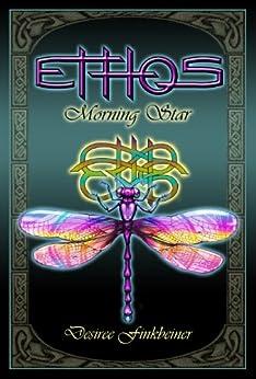 Morning Star: Ethos by [Finkbeiner, Desiree]