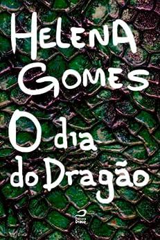 O dia do dragão por [Gomes, Helena]