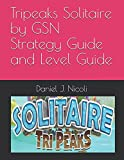 Tripeaks Solitaire by GSN Strategy Guide and
