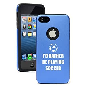 """Apple iPhone 6 Plus (5.5"""") Aluminum Silicone Dual Layer Hard Case Cover I'd Rather Be Playing Soccer (Blue)"""