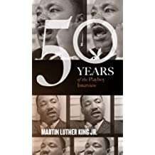 Martin Luther King: The Playboy Interview (Singles Classic) (50 Years of the Playboy Interview)