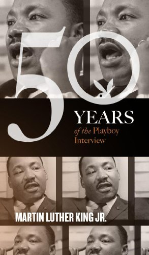 Martin Luther King: The Playboy Interview (Singles Classic) (50 Years of the Playboy (Playboy Classic)