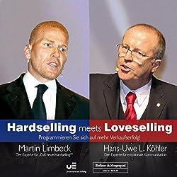 Hardselling meets Loveselling