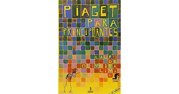 cc142452250 Piaget para principiantes - 9788532301222 - Livros na Amazon Brasil
