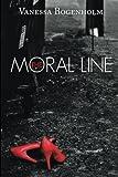 The Moral Line, Vanessa Bogenholm, 1491872403