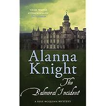 The Balmoral Incident (Rose McQuinn series)