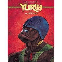 Yurlh: Le Lien d'Os Tome 1 (Le cycle de l'éternel) (French Edition)