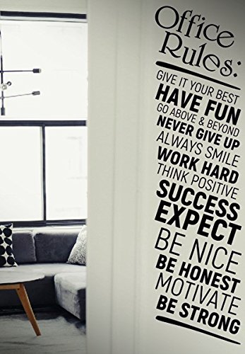 Office rules give it your best work hard quote decal