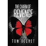 THE CHARM OF REVENGE