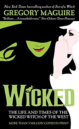 Wicked: The Life and Times of the Wicked Witch of the West (Wicked Years)]()