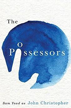 The Possessors by [Christopher, John]