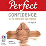 Perfect Confidence | Jan Ferguson,Elaine Van der Zeil