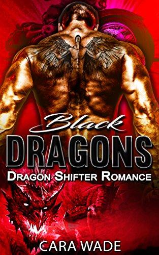 Black Dragons: Dragon Shifter Romance