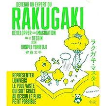 Devenir un expert du Rakugaki: Développer son imagination par le dessin