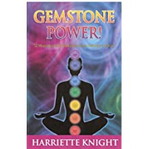 GEMSTONE POWER! 52 Meanings and Meditations from Abalone to Zircon