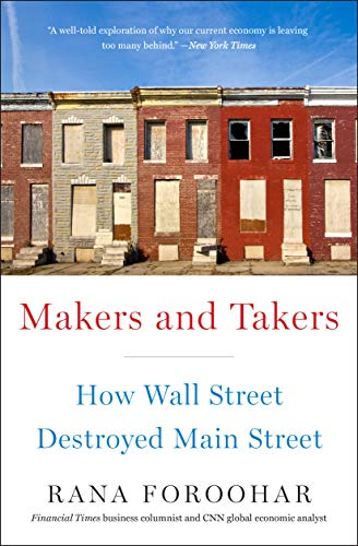 Growing Up On Easy Street Has Its Own >> Makers And Takers How Wall Street Destroyed Main Street