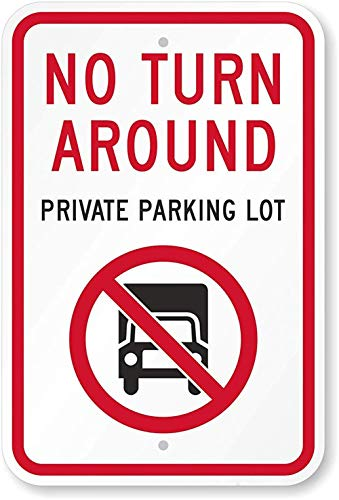 Joycenie New Sign No Turn Around, Private Parking Lot Sign Aluminum 12