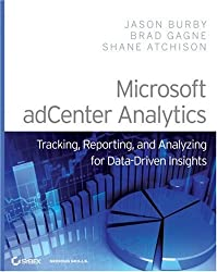 Advanced Web Metrics With Microsoft Adcenter Analytics