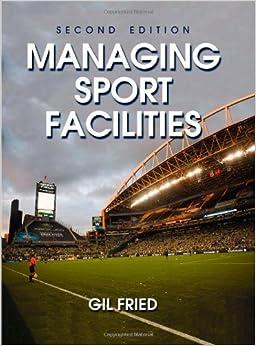 ?BETTER? Managing Sport Facilities - 2nd Edition. datos version Bombilla CONTACT hours retiro