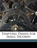 Tempting Dishes for Small Incomes, , 1171969309