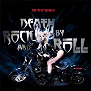 Death By Rock And Roll [Explicit]