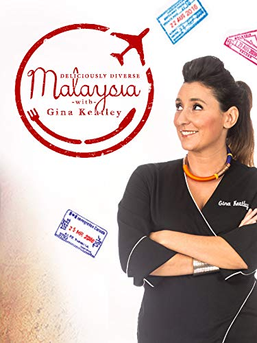 Deliciously Diverse: Malaysia with Gina Keatley (Best Indian Cooking Sites)