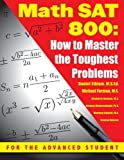 Book cover image for Math SAT 800: How To Master the Toughest Problems