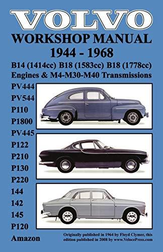 (Volvo 1944-1968 Workshop Manual Pv444, Pv544 (P110), P1800, Pv445, P122 (P120 & Amazon), P210, P130, P220, 144, 142 & 145)
