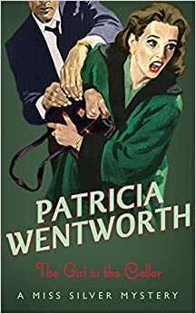 Book The Girl in the Cellar by Patricia Wentworth (2007-08-01)