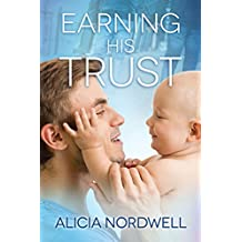 Earning His Trust